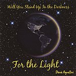 Dana Agnellini For The Light
