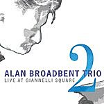 Alan Broadbent Live At Giannelli Square, Vol. 2