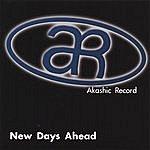 Akashic Record New Days Ahead