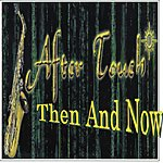 Aftertouch After Touch Then And Now