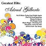 Astrud Gilberto Greatest Hits: Astrud Gilberto