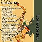 Louis Jordan Greatest Hits: Louis Jordan