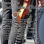 Pedro Infante Greatest Hits: Pedro Infante Vol. 1