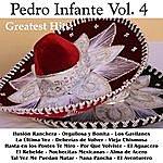 Pedro Infante Greatest Hits: Pedro Infante Vol. 4