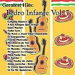 Pedro Infante Greatest Hits: Pedro Infante Vol. 7