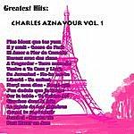 Charles Aznavour Greatest Hits: Charles Aznavour Vol. 1