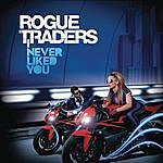 Rogue Traders I Never Liked You