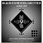 Marcus Unlimited Music For Voices And Keyboard Instruments Inspired By Ethnomusicology And Gamelan Principles