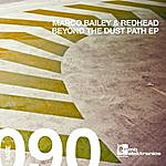 Marco Bailey Beyond The Dust Path Ep