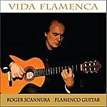 Roger Scannura Vida Flamenca