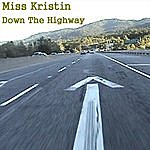 Miss Kristin Down The Highway