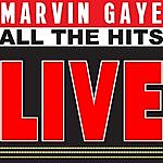 Marvin Gaye Marvin Gaye Sings All The Hits Live