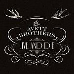 The Avett Brothers Live And Die