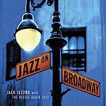 Jack Jezzro Jazz On Broadway: Jazz Guitar Tribute To Broadway