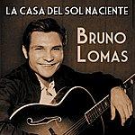Bruno Lomas La Casa Del Sol Naciente
