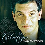 Carlos Cano María La Portuguesa
