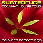 Subterfuge Do What You're Told