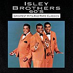 The Isley Brothers 60s Greatest Hits And Rare Classics