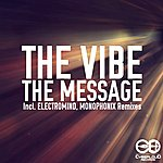 Vibe The Message