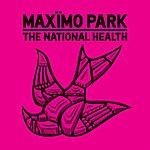 Maximo Park The National Health