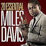 Miles Davis 20 Essential Miles Davis