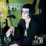 Robert Free Dub, Vol. 2 (Remix)