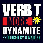 Verb T. More Dynamite (Produced By Jj Malone)