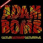 Adam Bomb Rock On Rock Hard Rock Animal