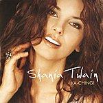 Shania Twain Ka-Ching (Ger/Aus/Nl/Switz)