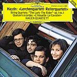 """Hagen Quartett Haydn: String Quartets Op.64 No.5 """"The Lark""""; Op.1 No.1; Op.74 No.3 """"The Horseman"""""""
