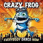 Crazy Frog Everybody Dance Now
