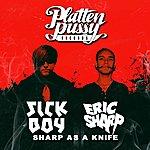Sickboy Sharp As A Knife - Ep