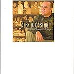 Alex D'Castro Alex D'castro, A Mis Amigos ...Lo Mejor