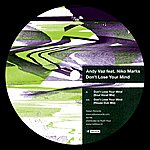 Andy Vaz Don't Lose Your Mind (Featuring Niko Marks)