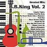 B.B. King Greatest Hits: B.B.King Vol. 2