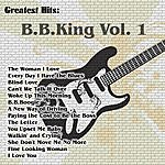 B.B. King Greatest Hits: B.B.King Vol. 1