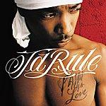 Ja Rule Pain Is Love (Edited)
