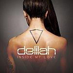 Delilah Inside My Love