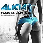 Alicia Hasta La Vista 2012