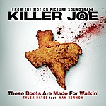 Tyler Bates These Boots Are Made For Walkin'