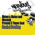 Mateo & Matos 3 Times Soul EP