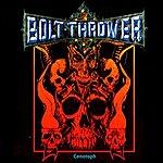 Bolt Thrower Cenotaph Ep