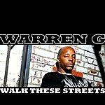 Warren G Walk These Streets