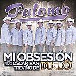Palomo Mi Obsesión