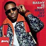 Bashy Make My Day