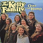 The Kelly Family Over The Hump