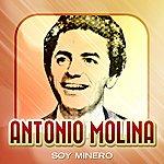 Antonio Molina Soy Minero