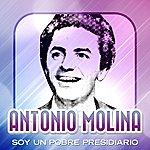 Antonio Molina Soy Un Pobre Presidiario
