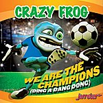 Crazy Frog We Are The Champions