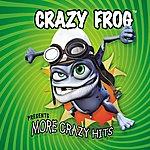 Crazy Frog More Crazy Hits